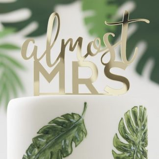 Amost Mrs Cake Topper
